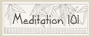 Meditation 101 Syllabus