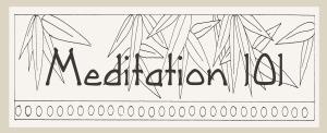 Meditation 101 Syllabus
